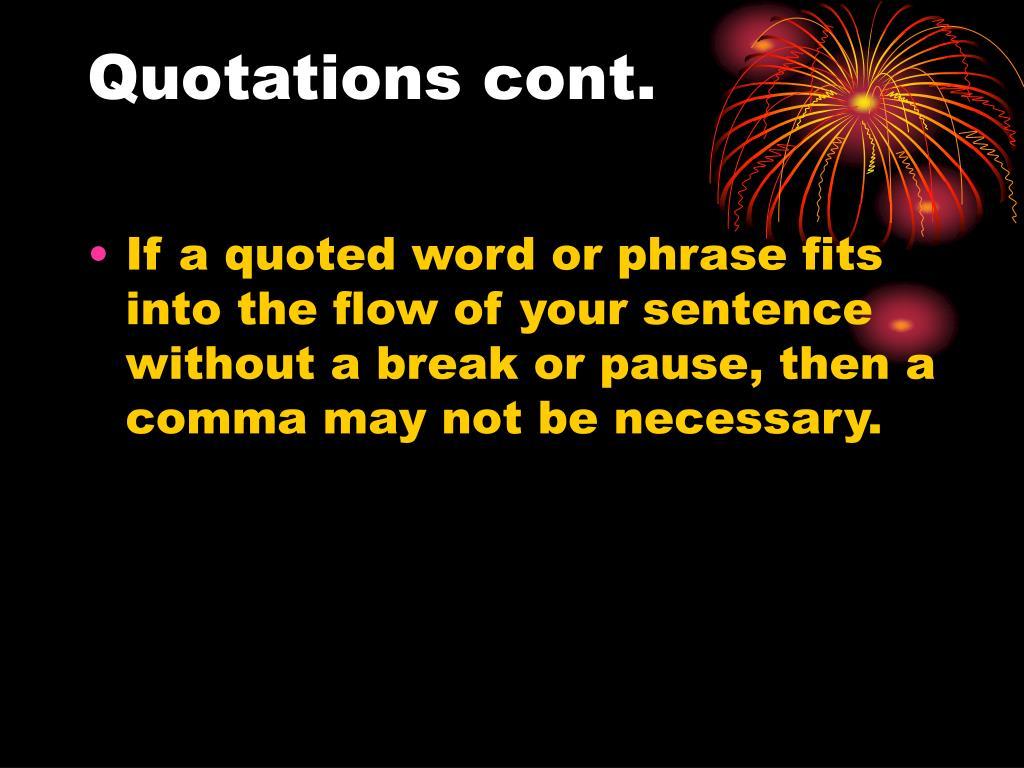 Quotations cont.