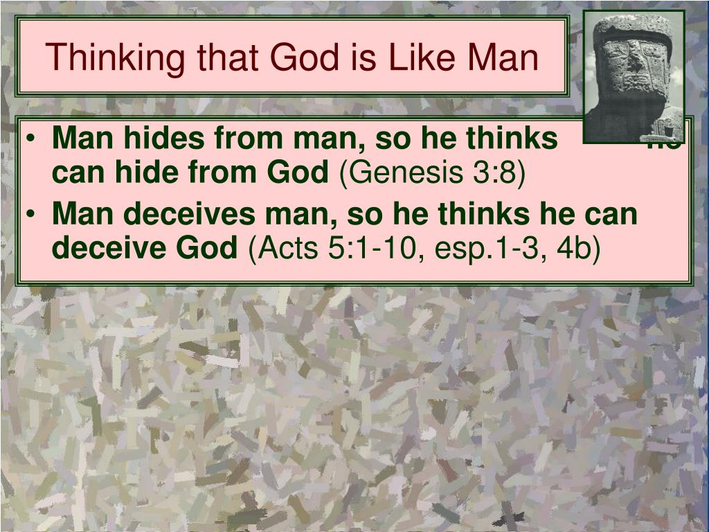 Thinking that God is Like Man