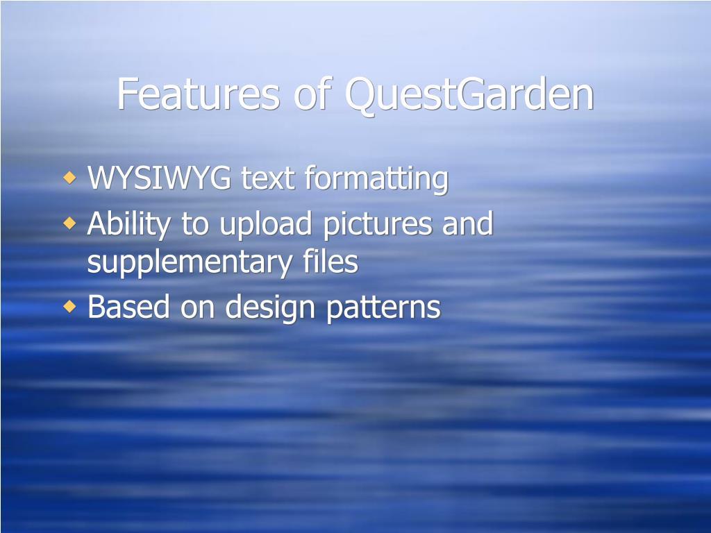 Features of QuestGarden
