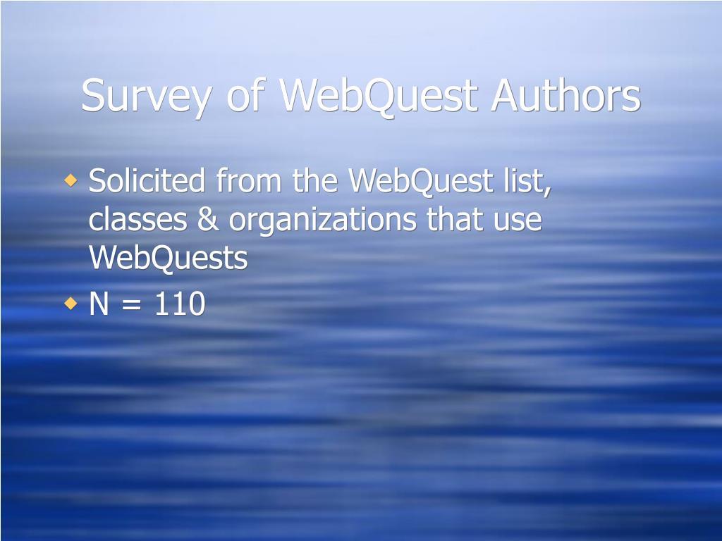 Survey of WebQuest Authors