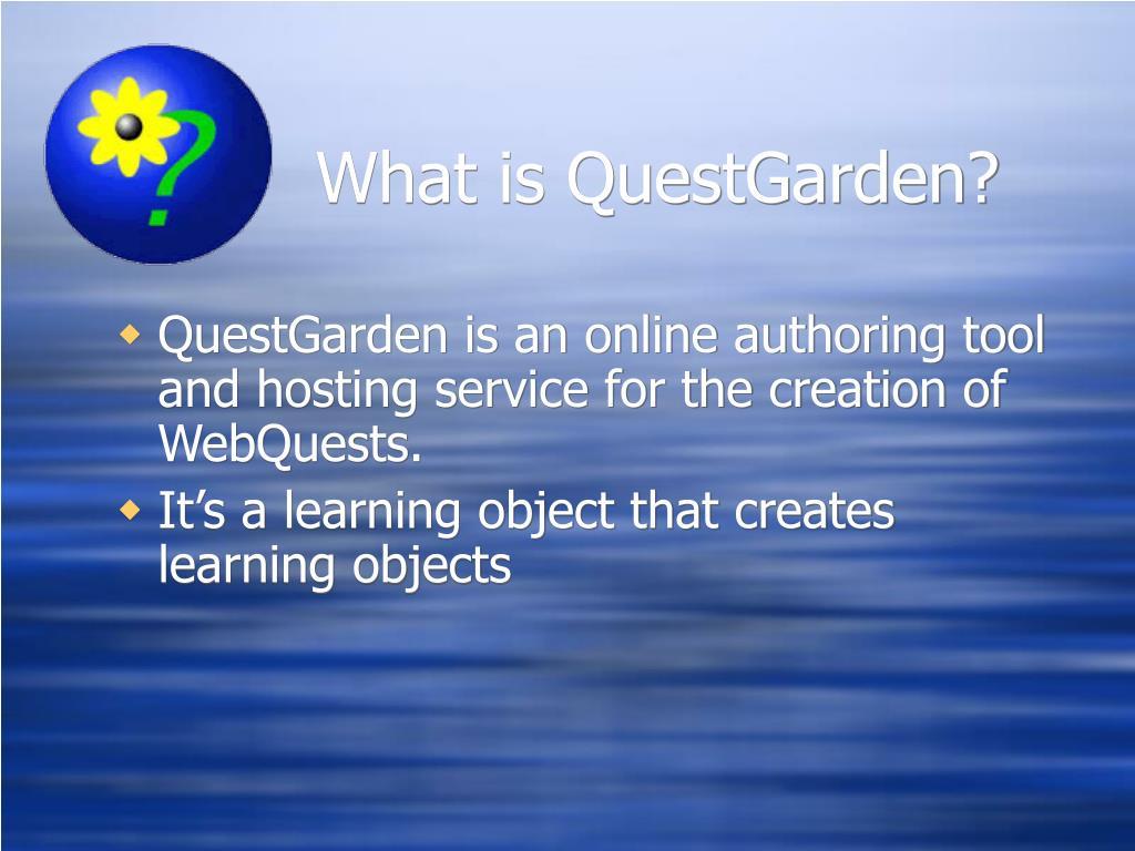 What is QuestGarden?