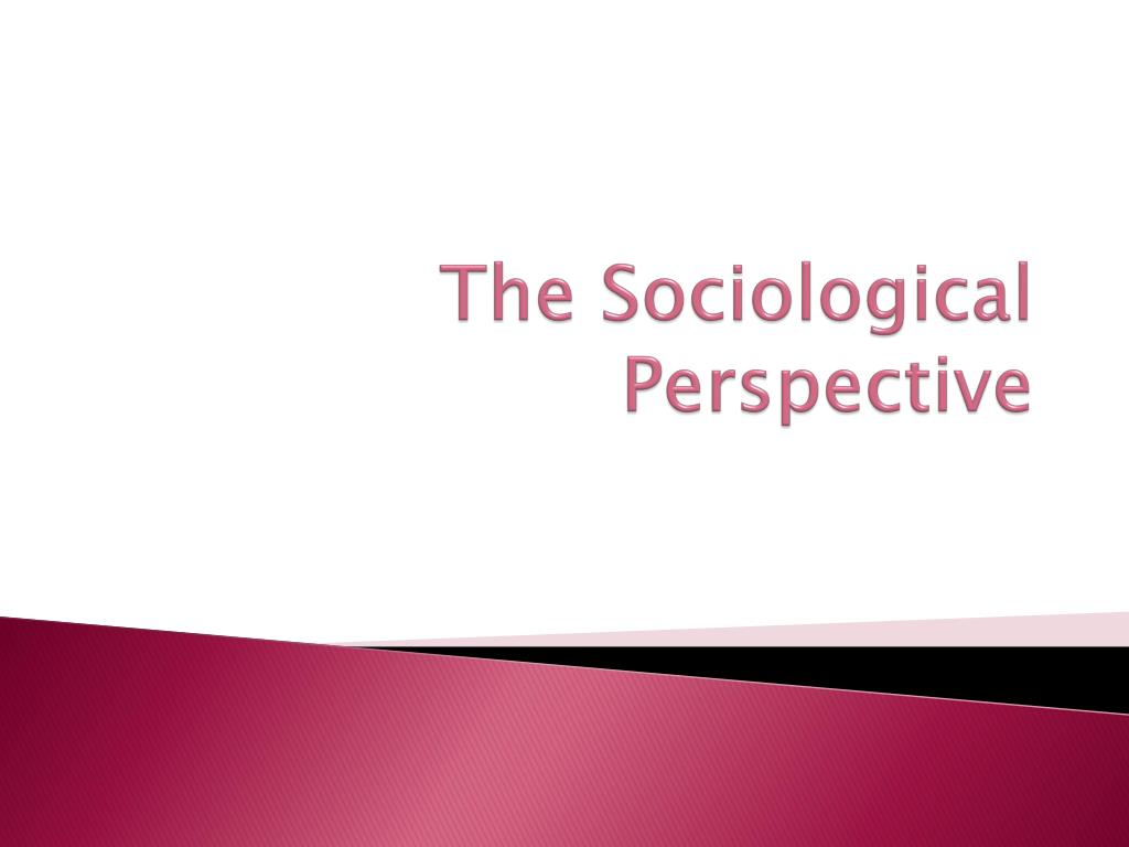 sociological perspecives