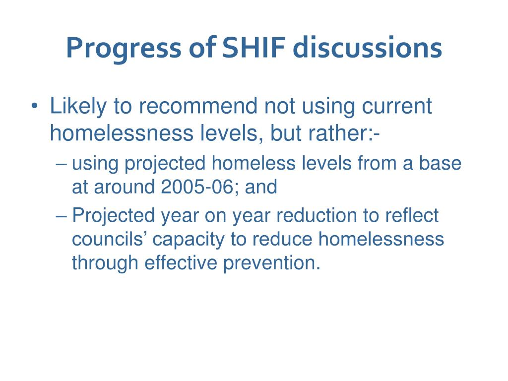 Progress of SHIF discussions