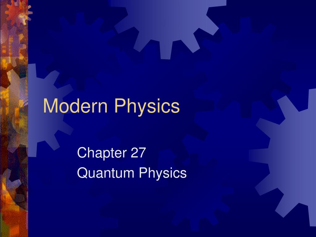 modern physics essay Pal, h s, evidence of universal consciousness in modern physics issn: 2153-8212 journal of consciousness exploration & research published by.