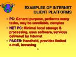 examples of internet client platforms