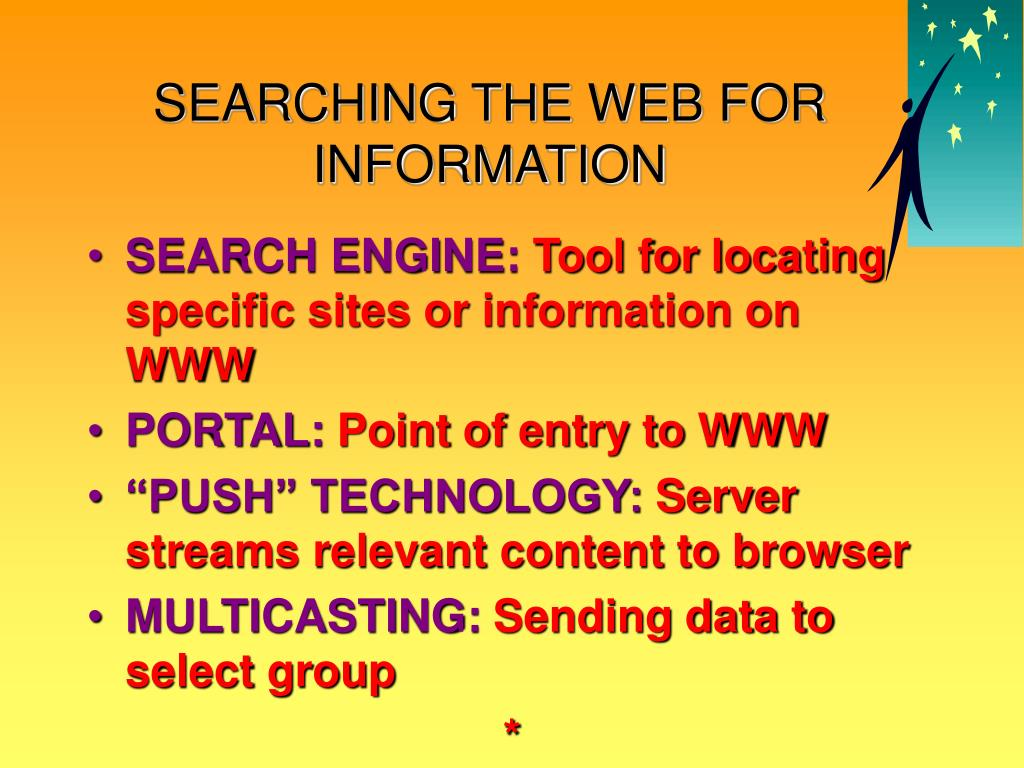 SEARCHING THE WEB FOR INFORMATION