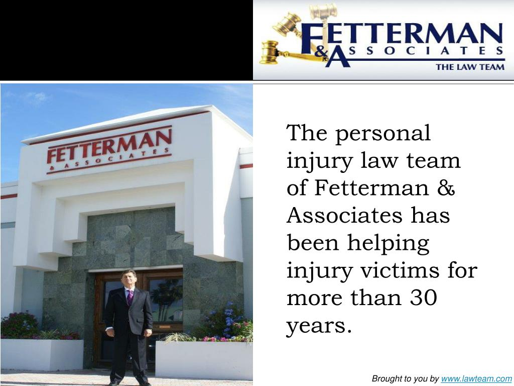 The personal injury law team of Fetterman & Associates has been helping injury victims for more than 30 years.