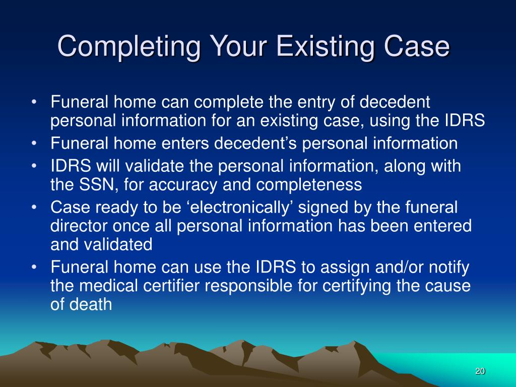 Completing Your Existing Case