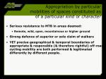 appropriation by particular mobilities of spaces constituted as of a particular kind or character