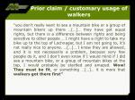 prior claim customary usage of walkers