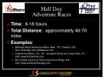 half day adventure races