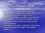 oxygen consumption experimental procedure and results