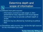 determine depth and scope of information20