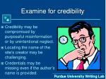 examine for credibility