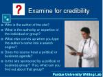 examine for credibility16