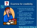 examine for credibility17