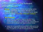 a brief overview of the relevant securities swaps