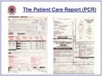 the patient care report pcr43
