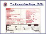 the patient care report pcr46