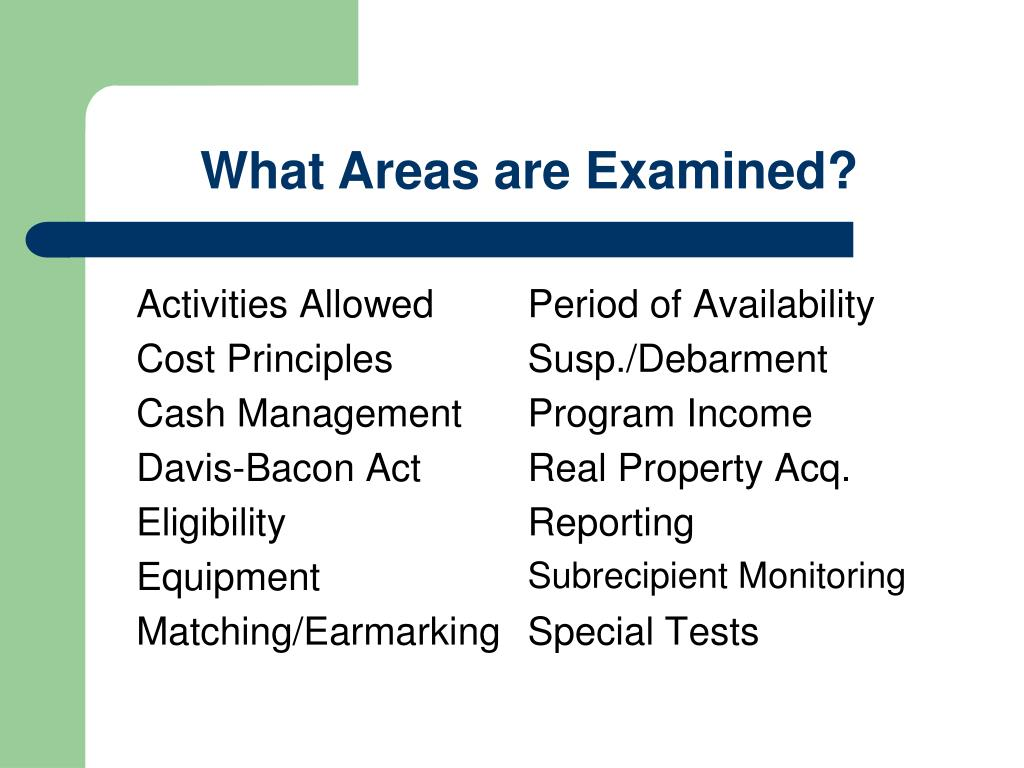 What Areas are Examined?
