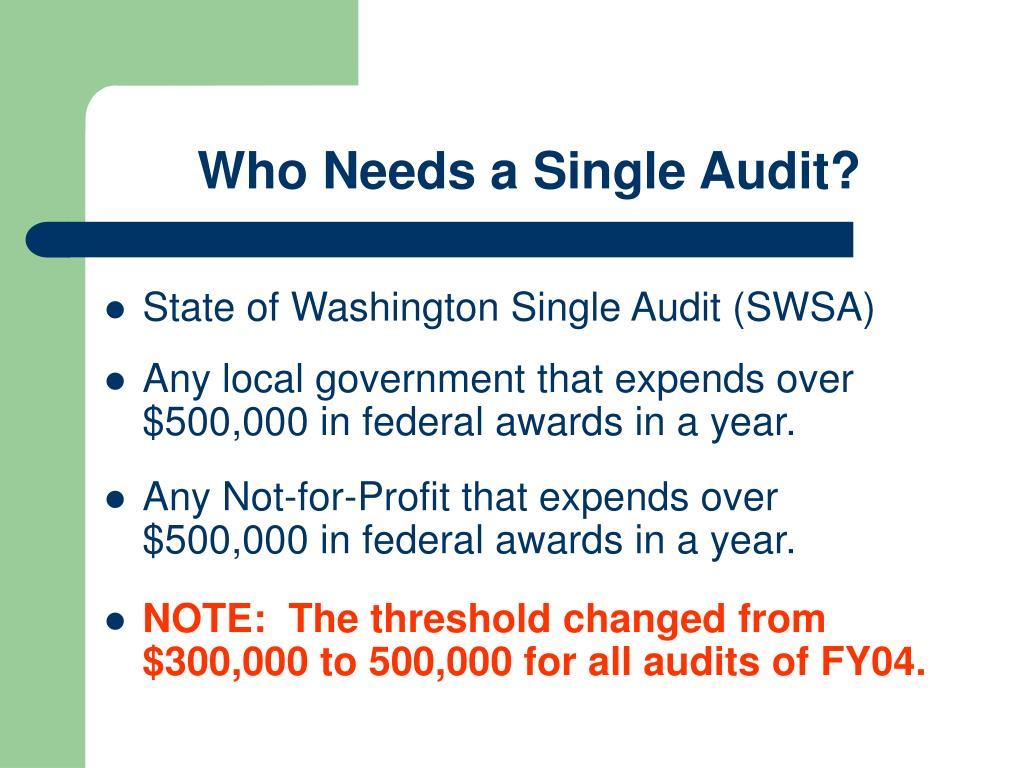 Who Needs a Single Audit?