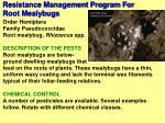 resistance management program for root mealybugs