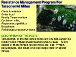 resistance management program for tarsonemid mites