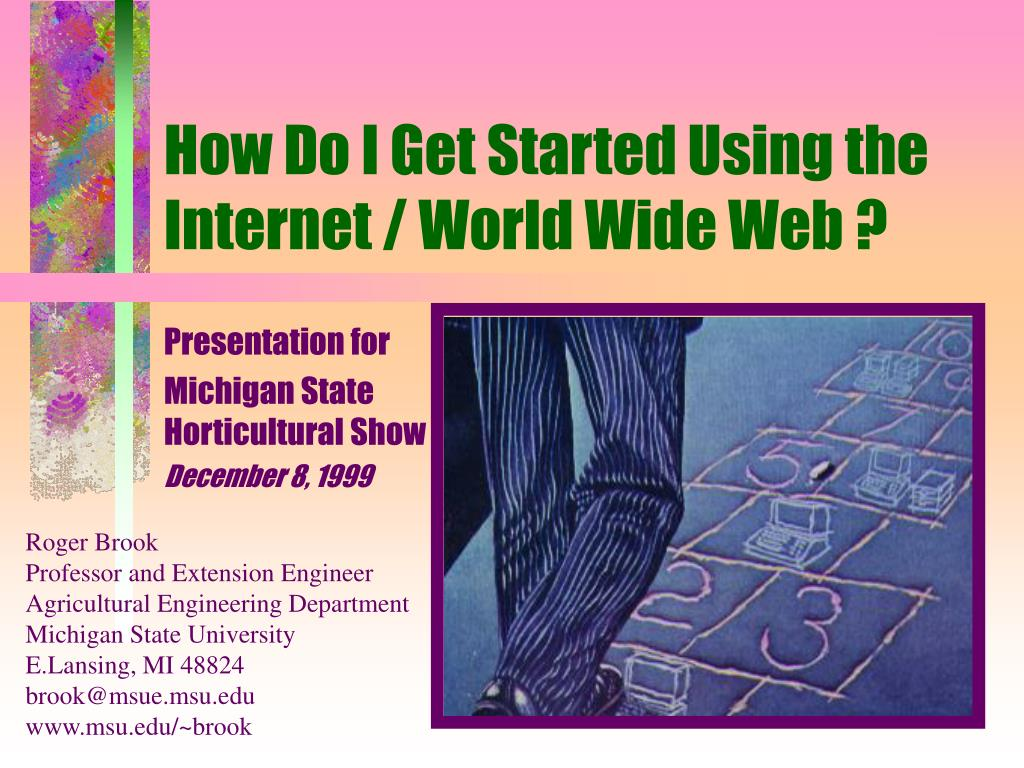 how do i get started using the internet world wide web l.