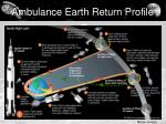 ambulance earth return profile
