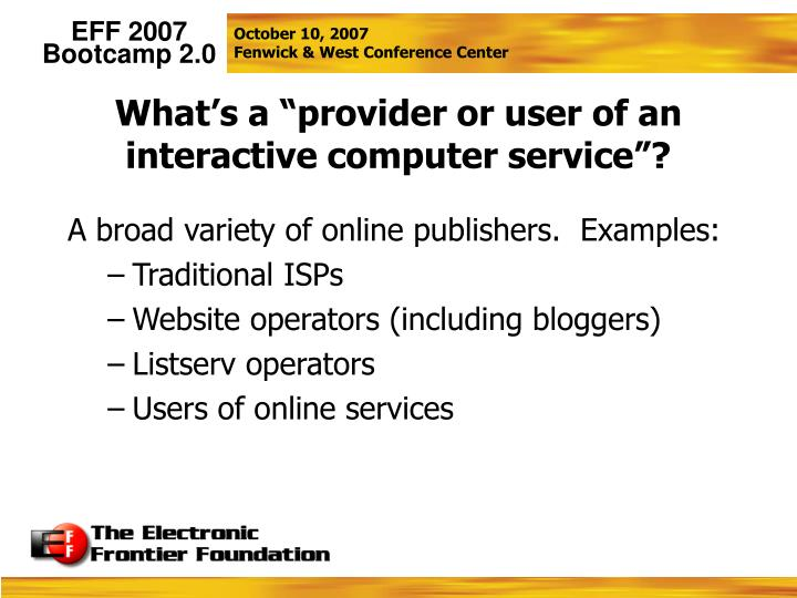 """What's a """"provider or user of an interactive computer service""""?"""