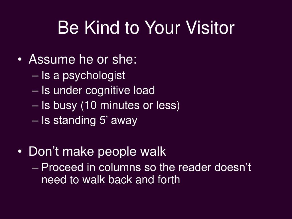 Be Kind to Your Visitor