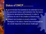 status of dwcp