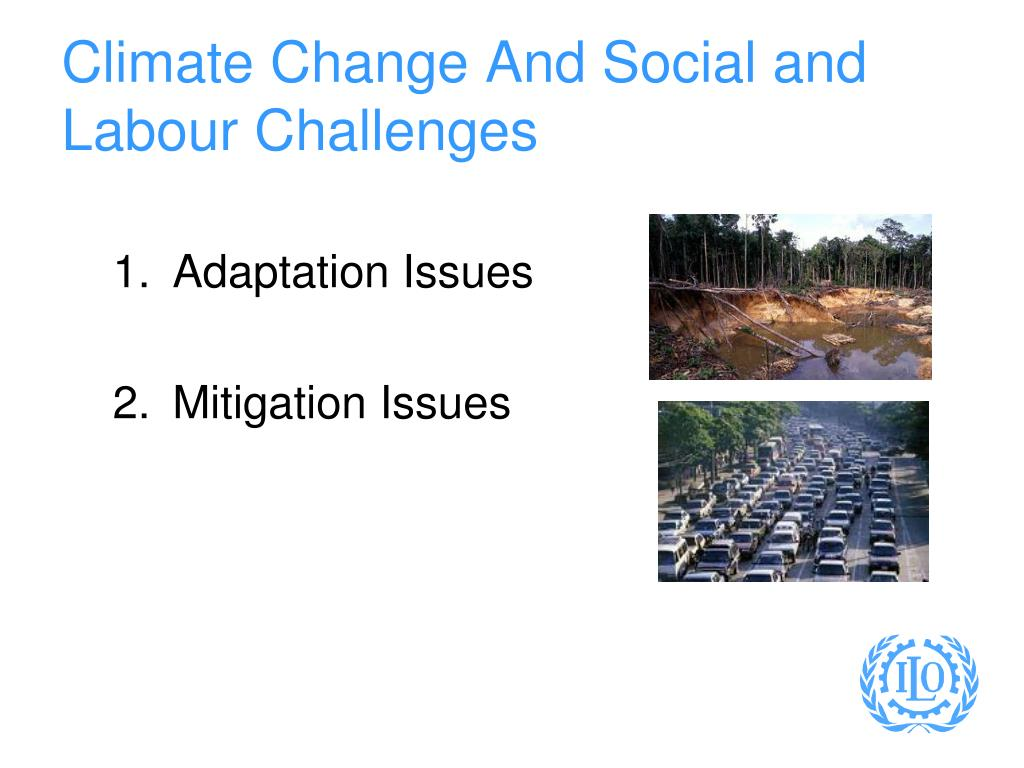 Climate Change And Social and Labour Challenges