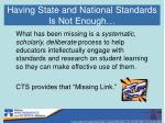 having state and national standards is not enough