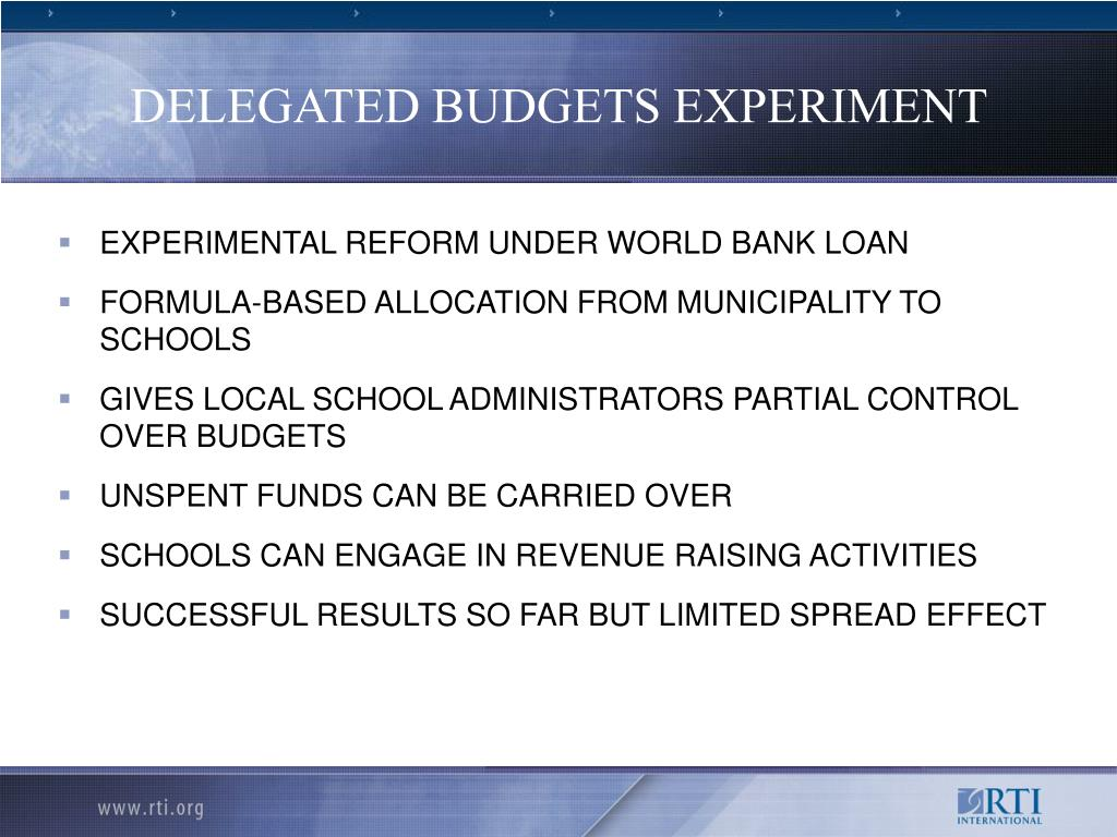 DELEGATED BUDGETS EXPERIMENT