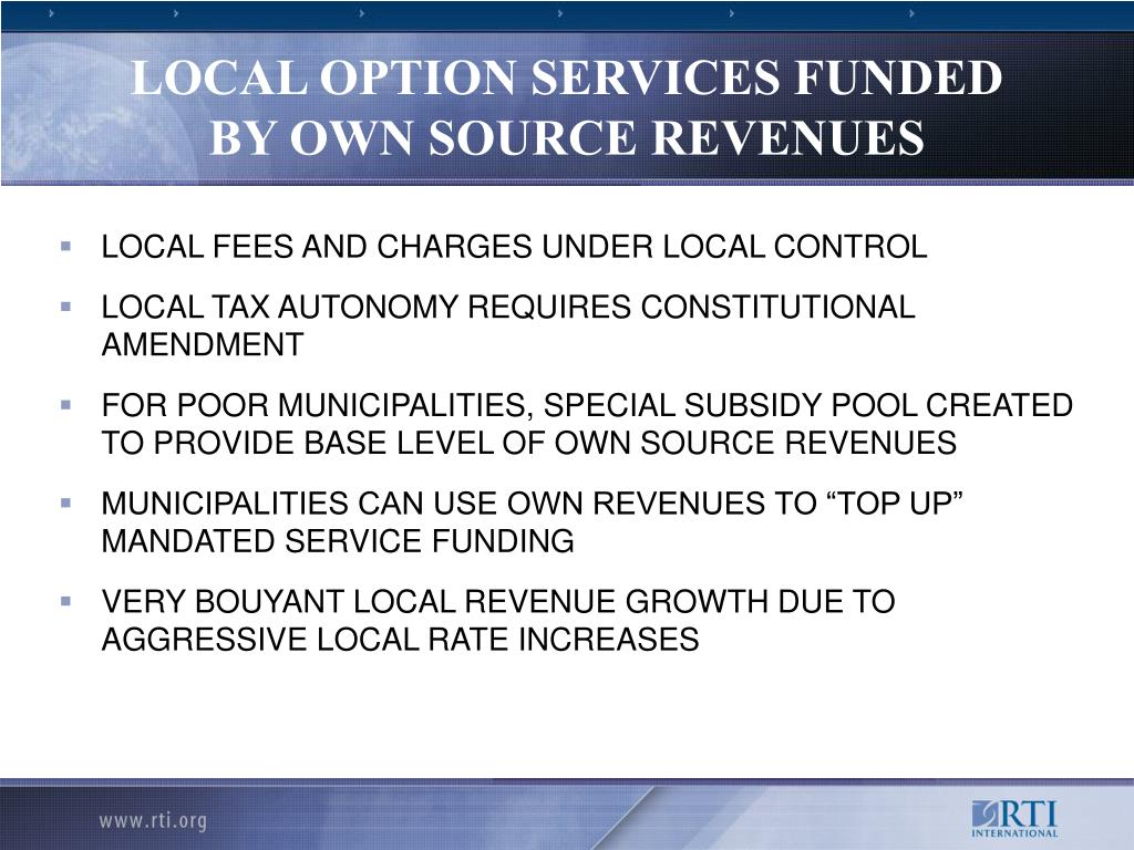 LOCAL OPTION SERVICES FUNDED BY OWN SOURCE REVENUES
