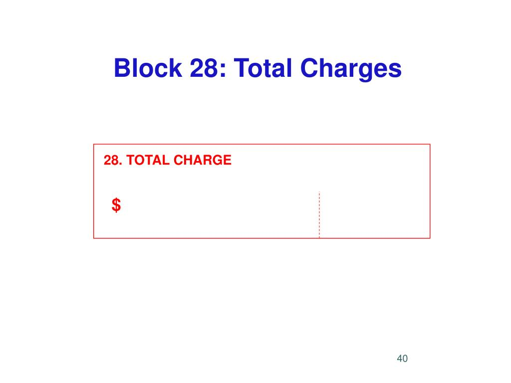 Block 28: Total Charges
