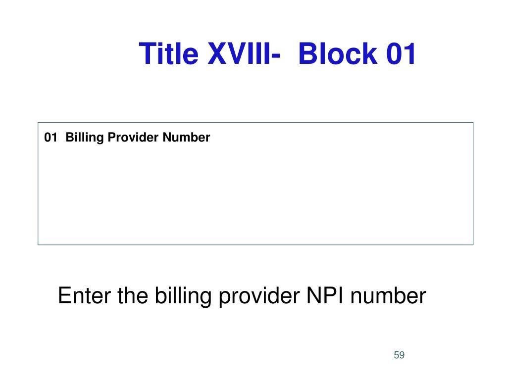 Title XVIII-  Block 01