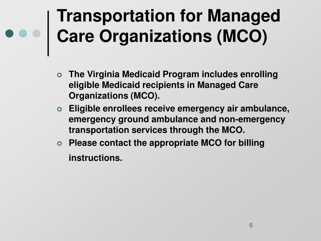 Transportation for Managed Care Organizations (MCO)
