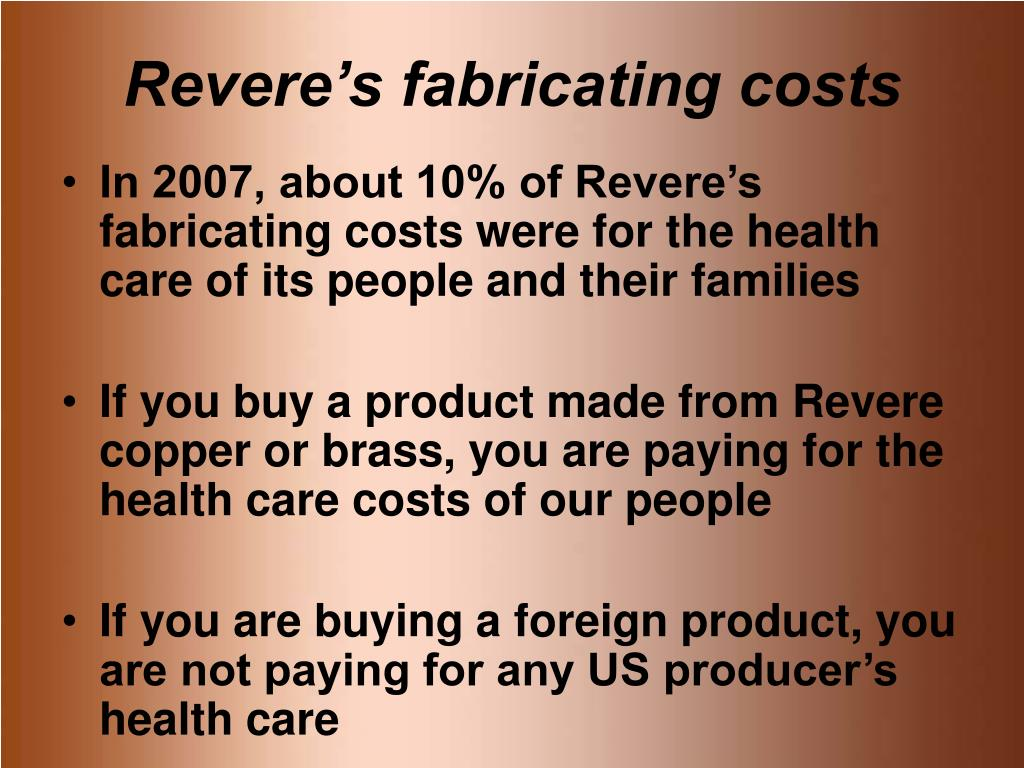 Revere's fabricating costs