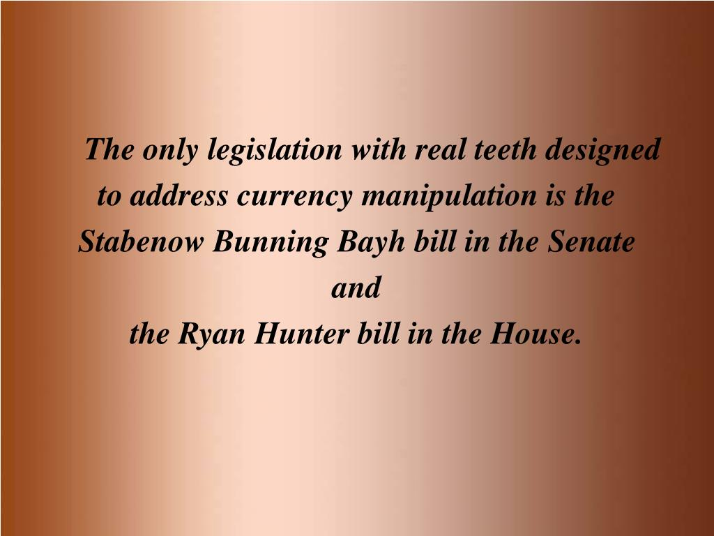 The only legislation with real teeth designed