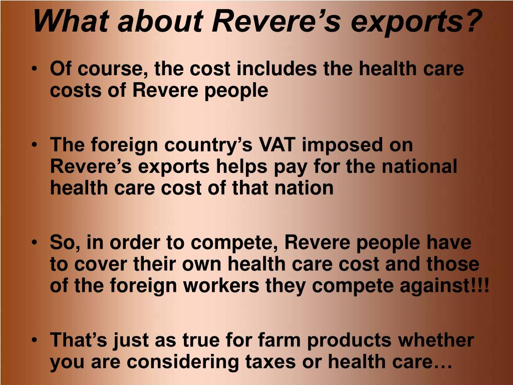 What about Revere's exports?