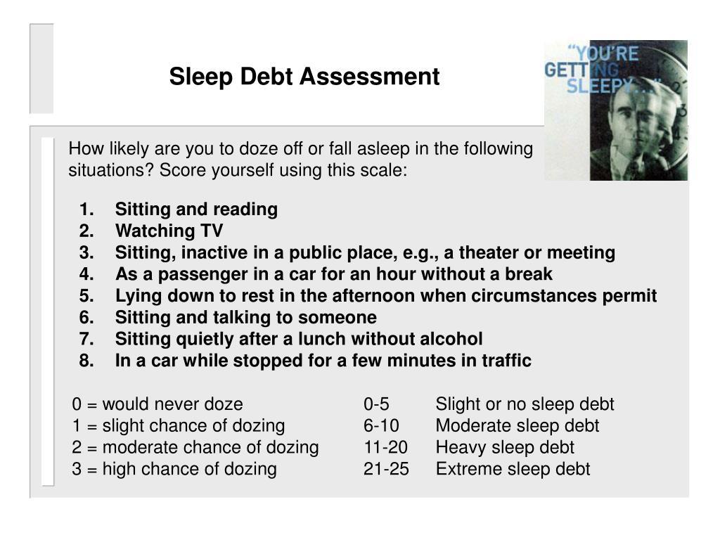 Sleep debt assessment