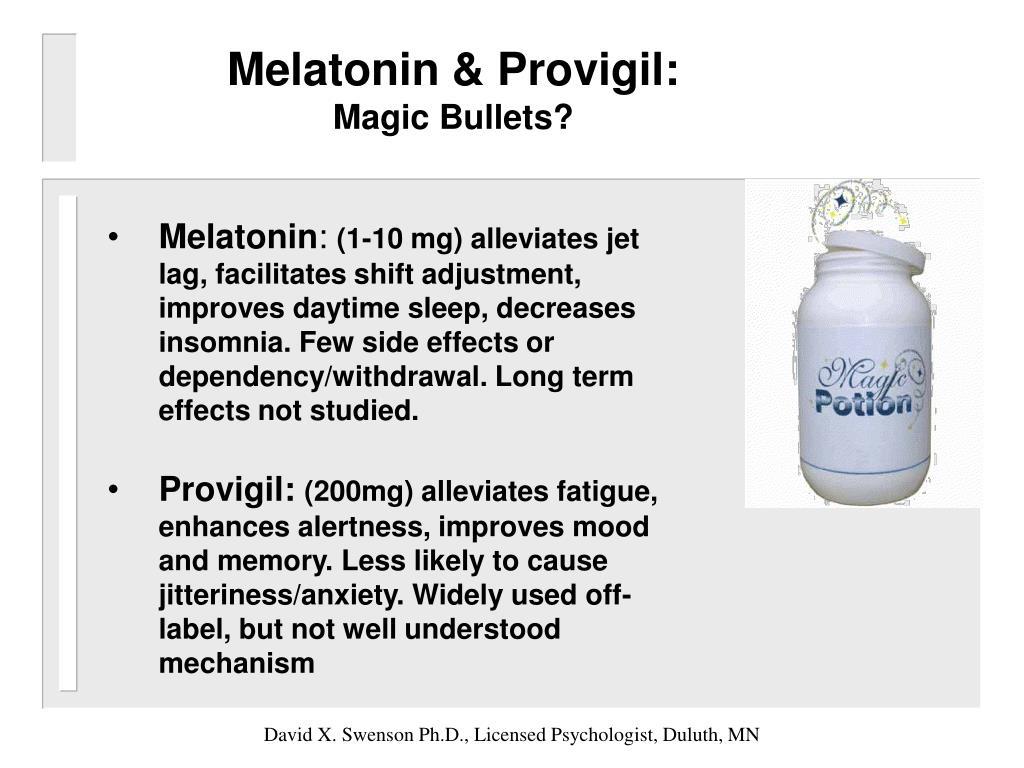 Melatonin & Provigil: