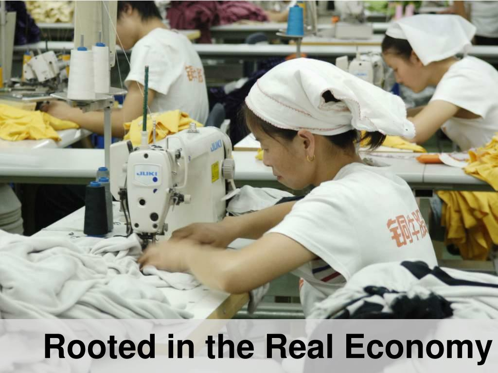 Rooted in the Real Economy