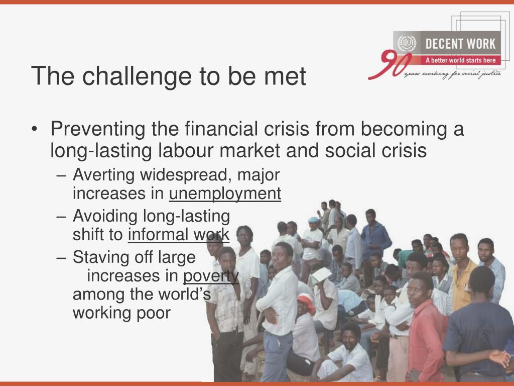 The challenge to be met