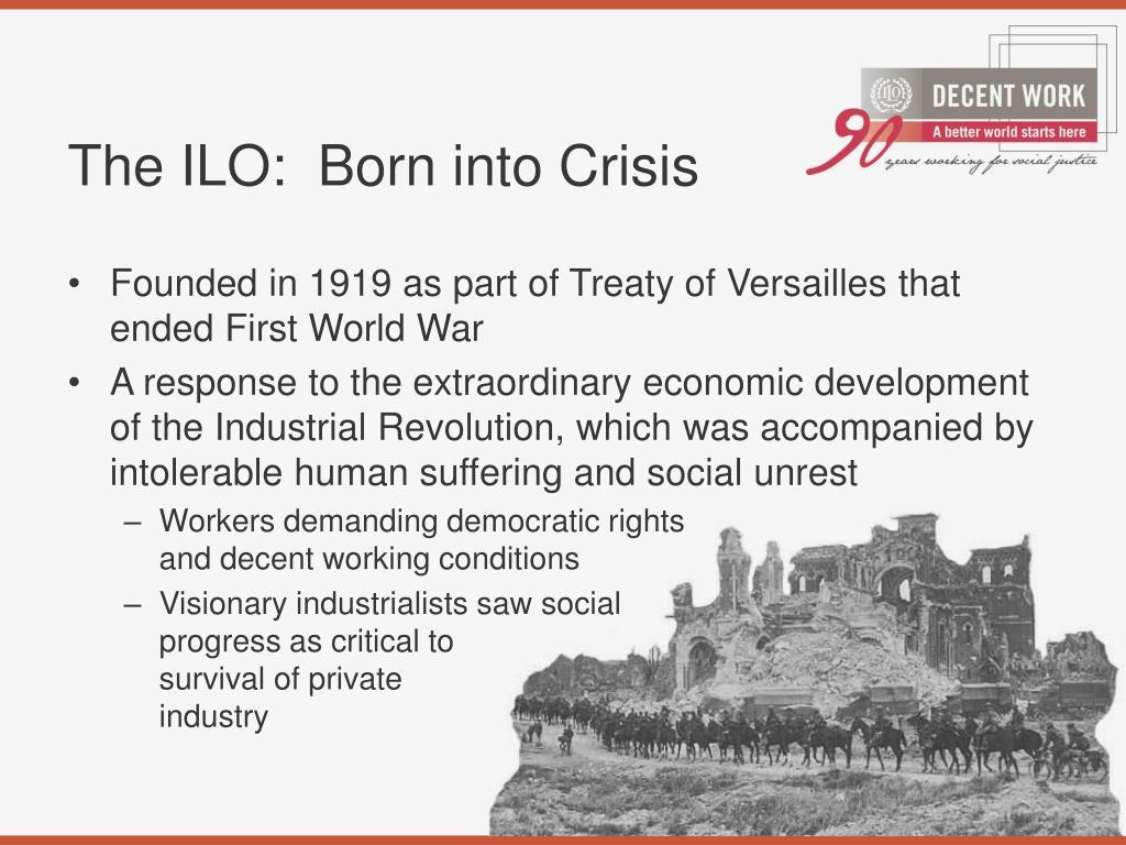 The ILO:  Born into Crisis