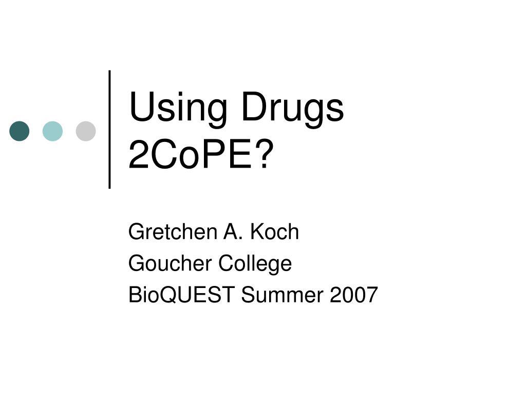 using drugs 2cope l.