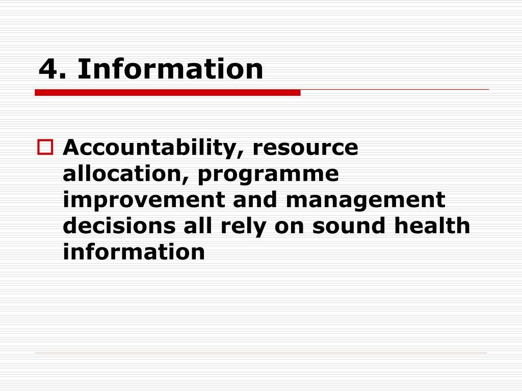 4. Information