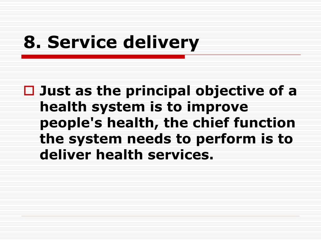8. Service delivery